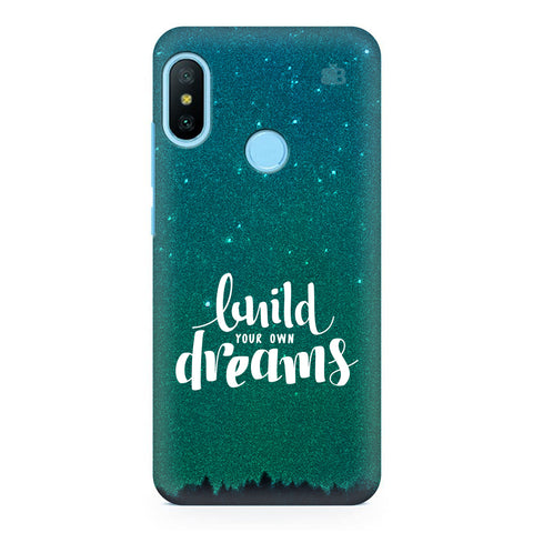 Build your own Dreams Xiaomi Redmi Note 6 Pro  Cover