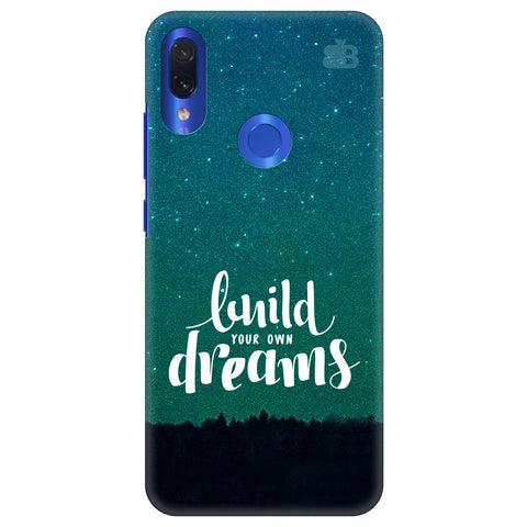Build your own Dreams Xiaomi Redmi Note 7 Cover