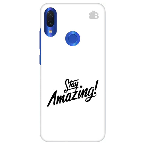 Stay Amazing Xiaomi Redmi Note 7 Pro Cover