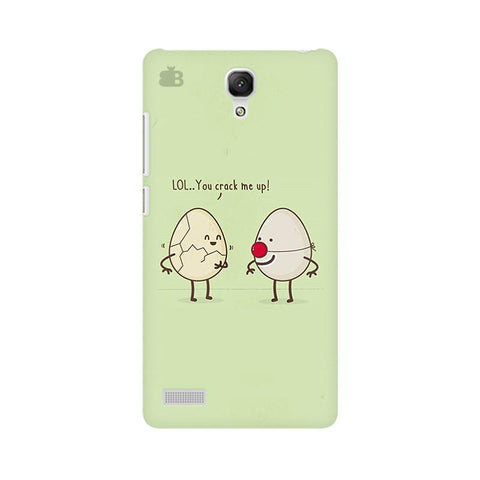 You Crack me up Xiaomi Redmi Note Phone Cover
