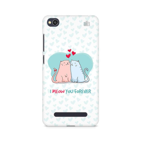Meow You Forever Xiaomi Redmi  4A Phone Cover
