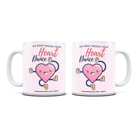 Make your Heart Sing white mug