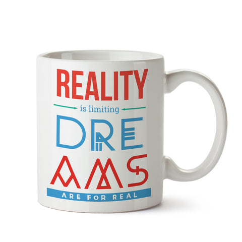 Reality is limiting White Coffee Mug
