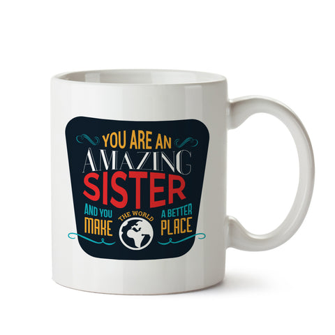 Amazing Sister White Coffee Mug