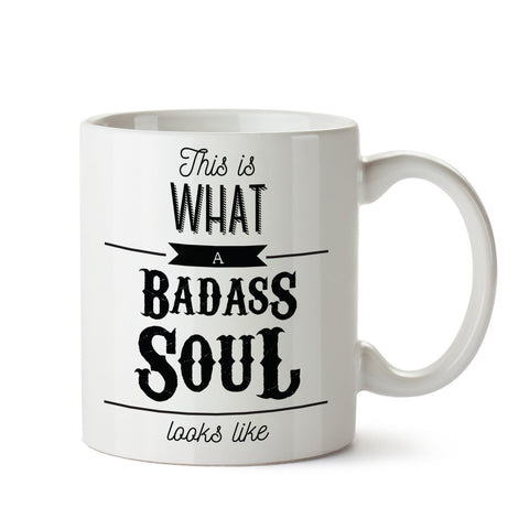 Badass Soul White Coffee Mug