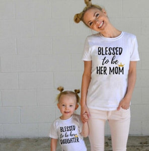 "Mommy & Me ""Blessed to be her Mom"" & ""Blessed to be her Daughter"" Matching T-Shirts"
