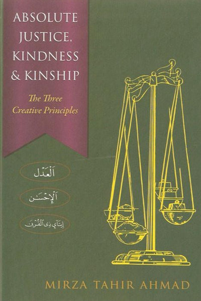 Absolute Justice, Kindness and Kinship - The Three Creative Principles