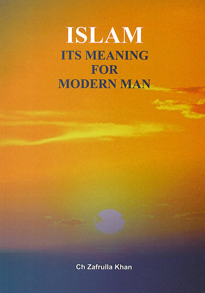 Islam: It's Meaning for Modern Man
