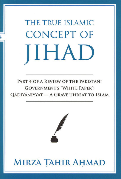 The True Islamic Concept of Jihad