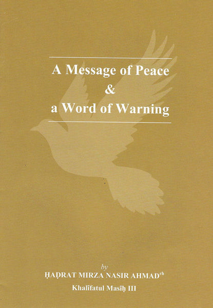 A Message of Peace & a Word of Warning