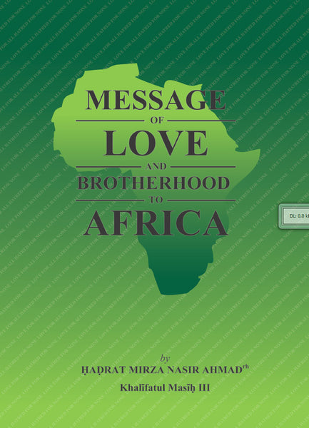 Message of Love & Brotherhood to Africa