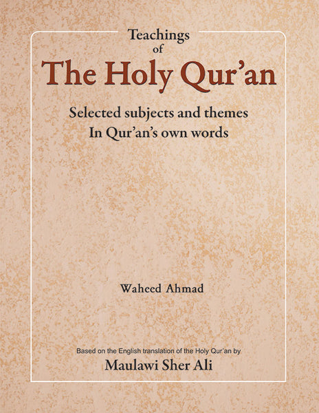 Teachings of the Holy Quran