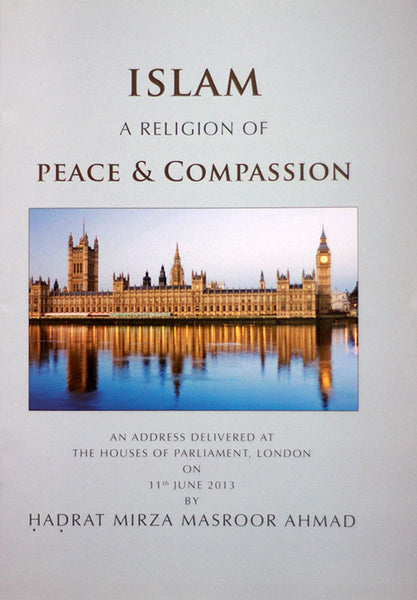 Islam - A religion of Peace and Compassion