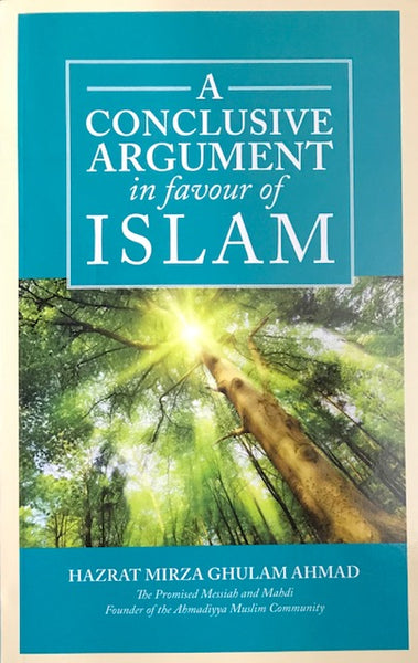 A Conclusive Argument in favour of Islam