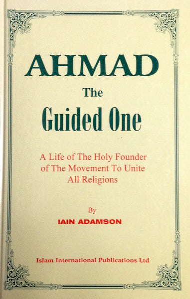 Ahmad, The Guided One