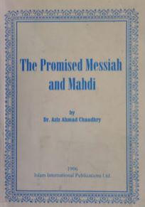 The Promised Messiah and Mahdi