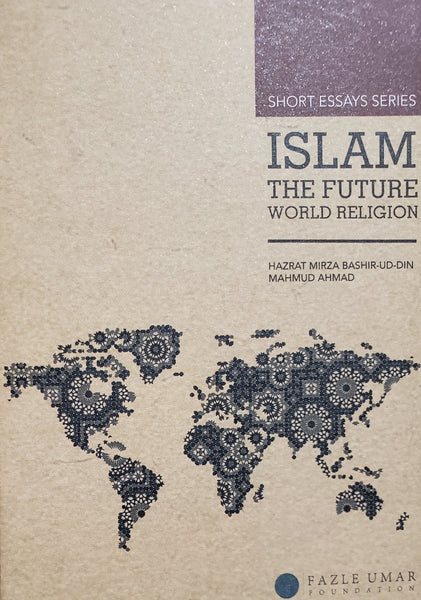 Islam, the Future World Religion