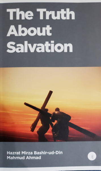 The Truth About Salvation