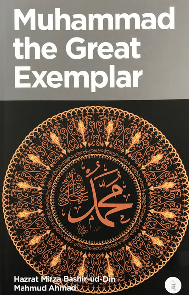 Muhammad the Great Exemplar