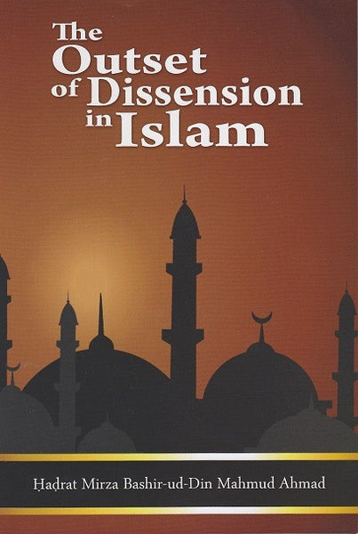 The Outset of Dissention in Islam