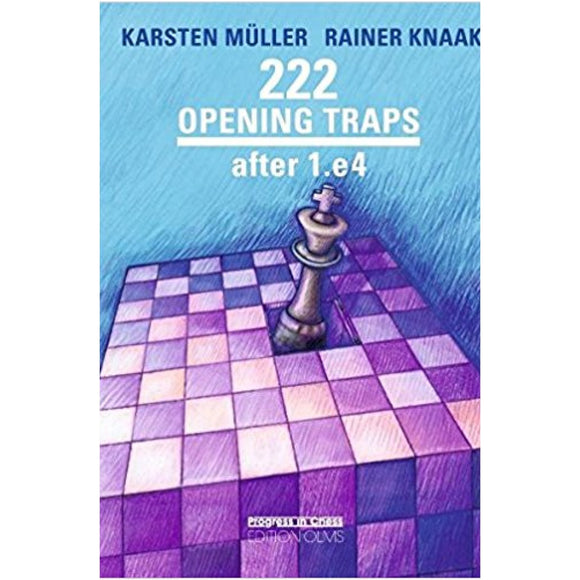 222 opening traps after 1.e4 - Müller & Knaak