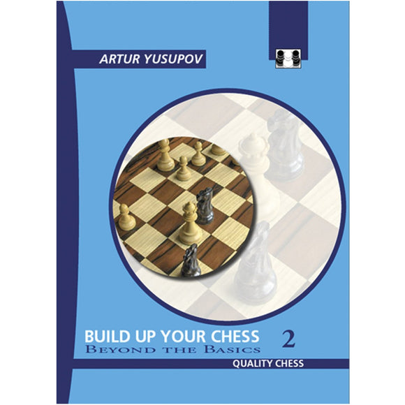 build up your chess 2 - Yusupov