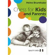 chess for kids and parents - Brunthaler