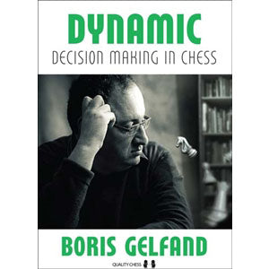 dynamic decision making in chess - Gelfand