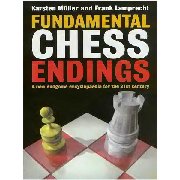 fundamental chess endings - Müller & Lamprecht