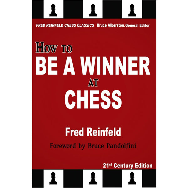 how to be a winner at chess - Reinfeld