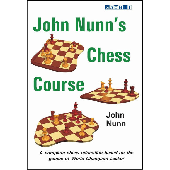 john nunn's chess course - Nunn