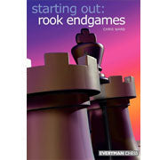 starting out: rook endgames - Ward