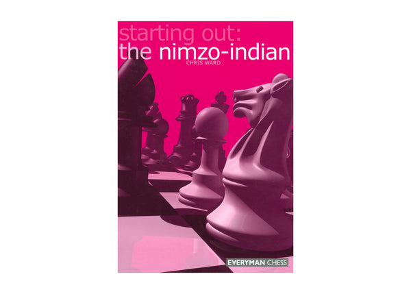 starting out: nimzo-indian - Ward