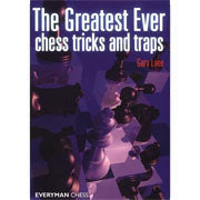 the greatest ever chess tricks and traps - Lane
