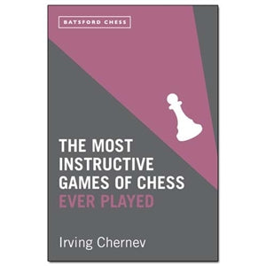 the most instructive games of chess ever played - Chernev