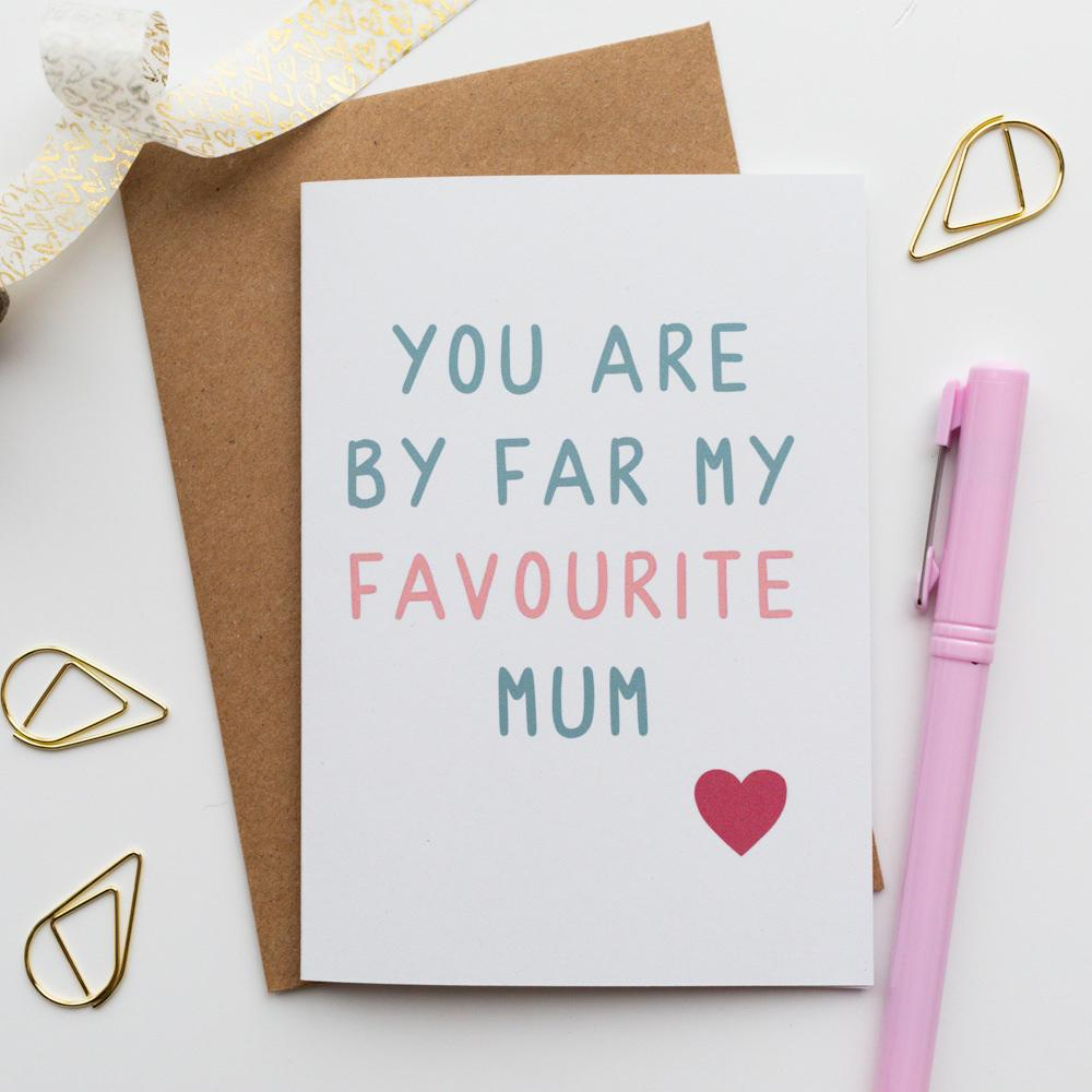 Favourite Mum Card