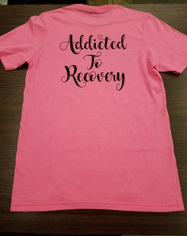 Addicted To Recovery T (Pink Unisex)
