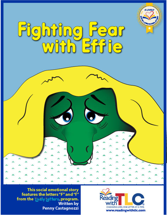 Lively Social Emotional Story: Fighting Fear with Effie (Reproducible E-Product)