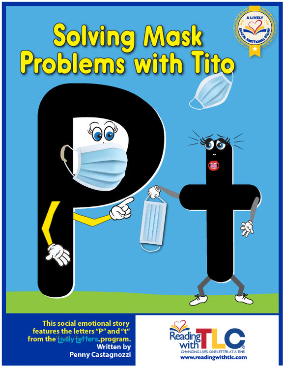 Lively Social Emotional Story: Solving Mask Problems with Tito (Reproducible E-Product)