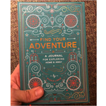Find Your Adventure: A Journal for Exploring Home & Away