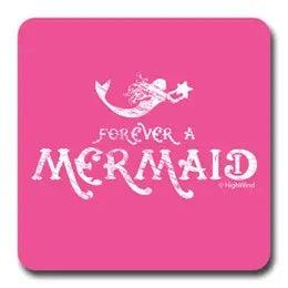 Forever a Mermaid Coaster