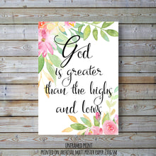 wall art quotes for christianity trials and tribulations - encouraging bible verse print - God is greater than the highs and lows;