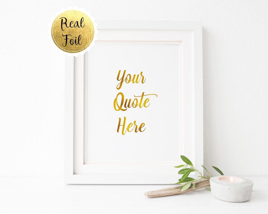 Rose Gold Foil Prints, Personalised Foil Print, Custom Gold Foil Prints, Custom Gold Foil Print, Custom Quote Print