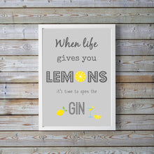 Gin Kitchen Wall Art, Lemons Kitchen Art, Lemon Kitchen Prints, Gin and Tonic Lemons Poster, When Life Gives You Lemons Print, Quote Prints