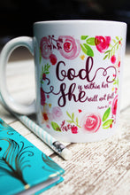 Christian Gifts, Bible Verses on Mugs, Mom Tea Cups, Psalm 46 5 Cup