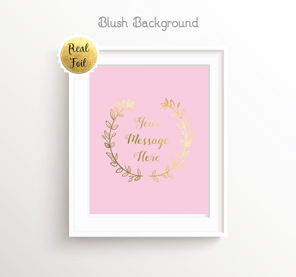 Your Text Here Gold Foil Prints, Personalised Text Gold Foil Print, Gold Foil Prints, Rose Gold Quote, rose gold foil