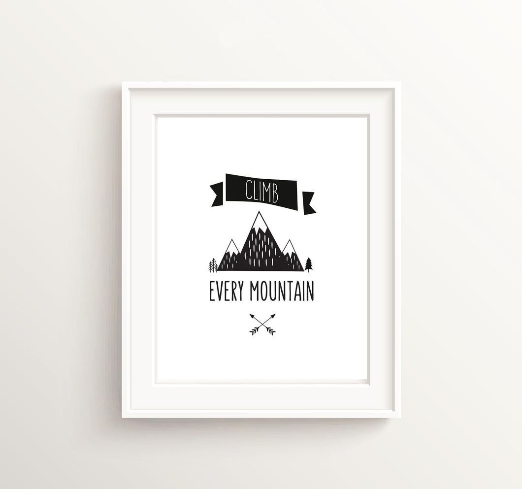 Climb Every Mountain Prints, Adventure Wall Art Nursery, Quotes for Boys