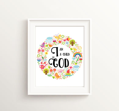 I Am a Child Of God Print, Bible Verse Print, Rainbow Nursery, Christian Wall Art, Nursery Bible Verses, Rainbow Baby Gift, Quotes for Girls