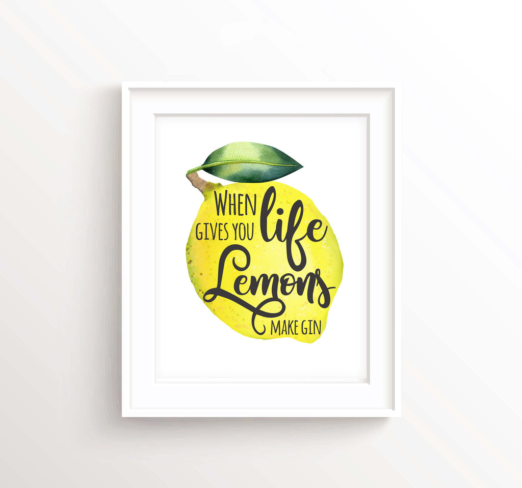 Gin Lover Gift, When Life Gives You Lemons Make a Gin and Tonic, Prints for Kitchen Decor, Gin Lover Gifts UK