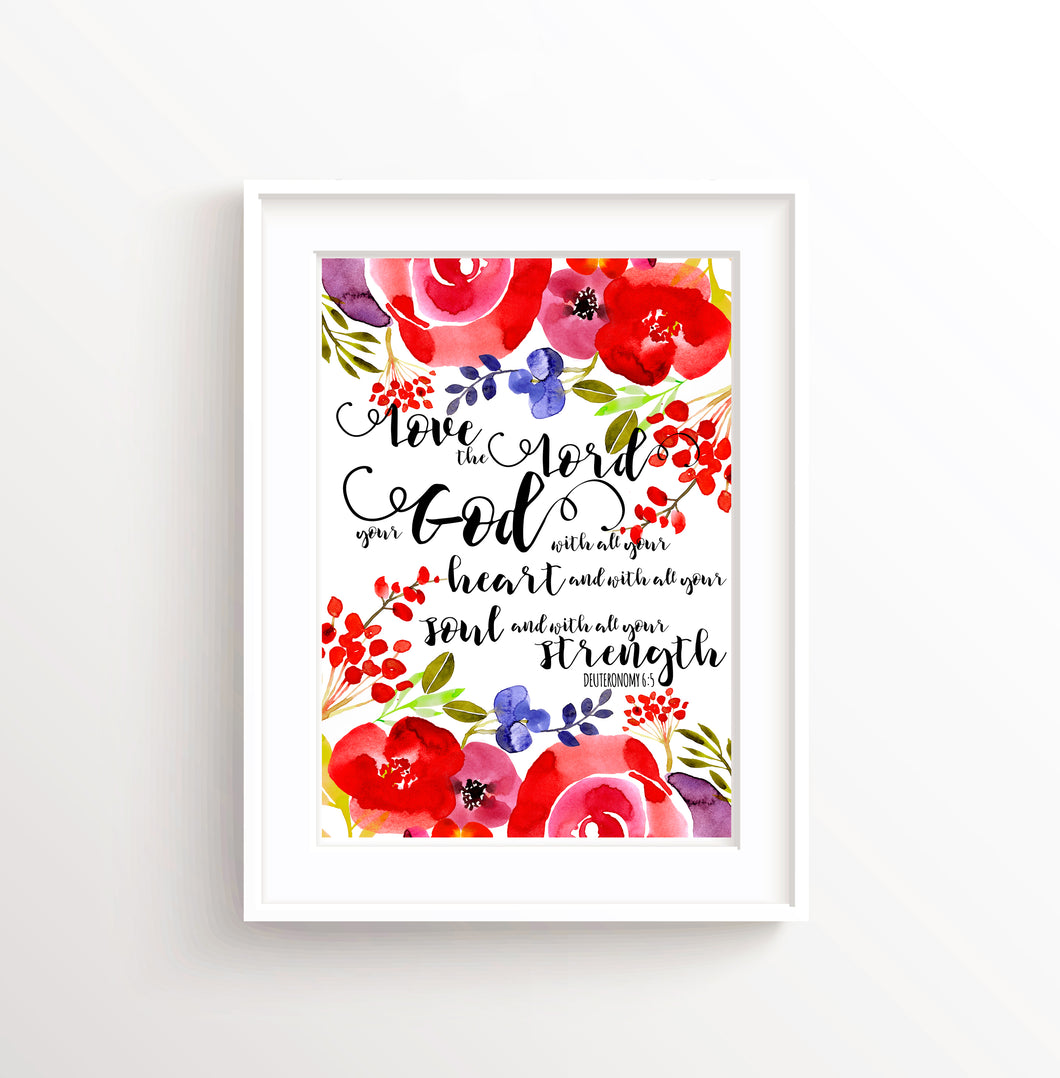 ove the Lord Your God, Bible Deuteronomy 6 Print, Gifts for Christians Prints, Christian Gifts Wall Art Poster